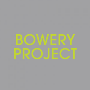 Bowery-Project-400sq